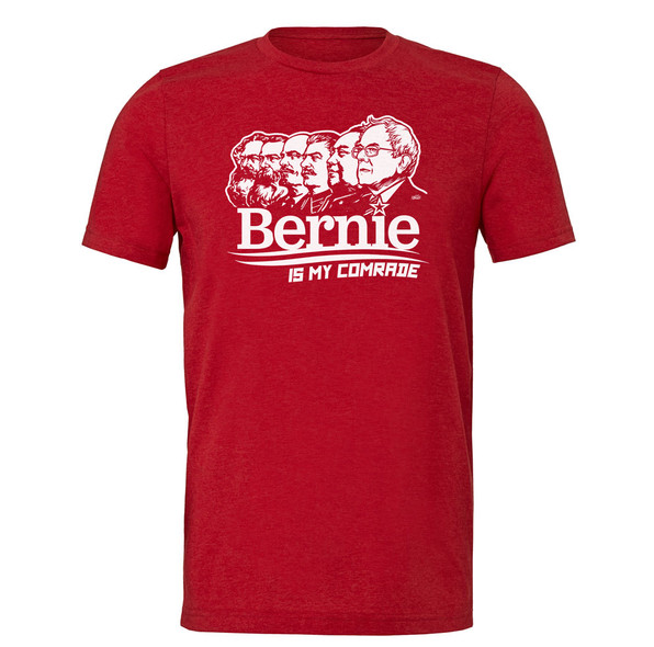 The Sanders campaign demanded that Liberty Maniacs stop selling the 'Bernie is My Comrade' T-shirt. (Image via Liberty Maniacs)